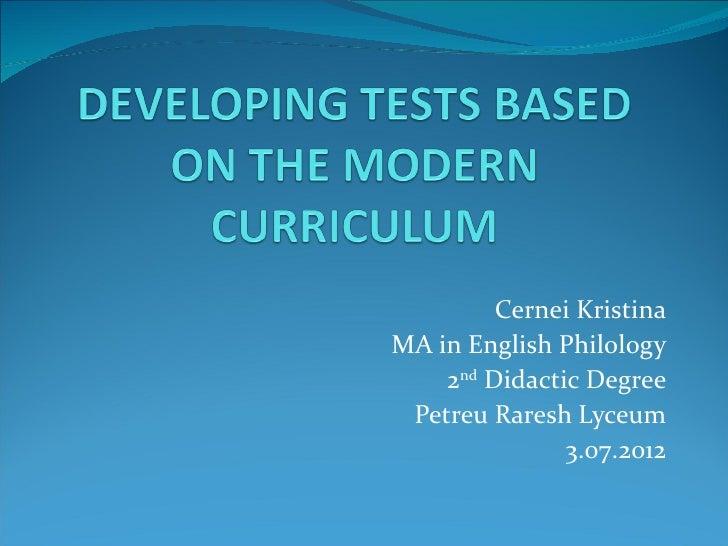 Cernei KristinaMA in English Philology    2nd Didactic Degree Petreu Raresh Lyceum               3.07.2012