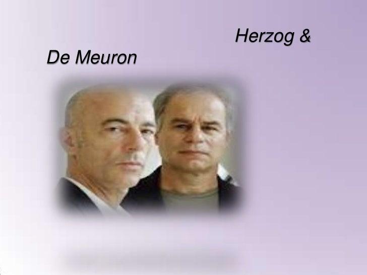 Herzog &De Meuron