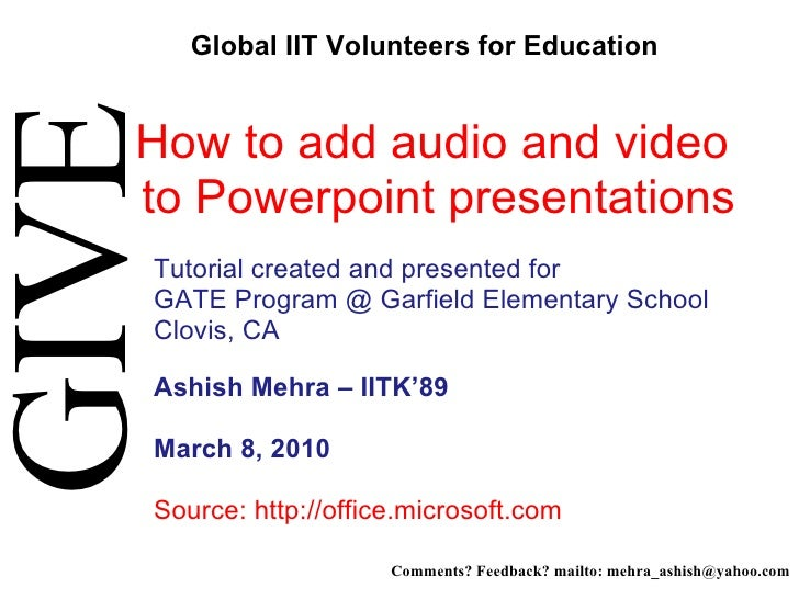 How to add audio and video  to Powerpoint presentations  Tutorial created and presented for  GATE Program @ Garfield Elem...