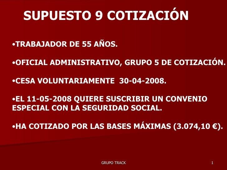 <ul><li>TRABAJADOR DE 55 AÑOS. </li></ul><ul><li>OFICIAL ADMINISTRATIVO, GRUPO 5 DE COTIZACIÓN. </li></ul><ul><li>CESA VOL...