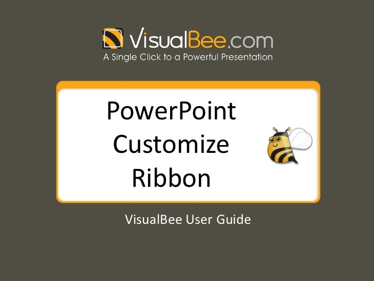 PowerPointCustomize  Ribbon VisualBee User Guide