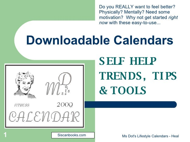 how to start your own self help program with downloadable calendars