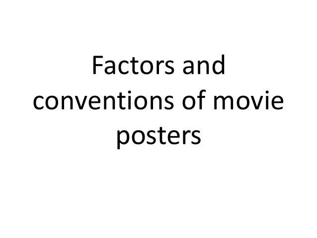 Factors andconventions of movie      posters