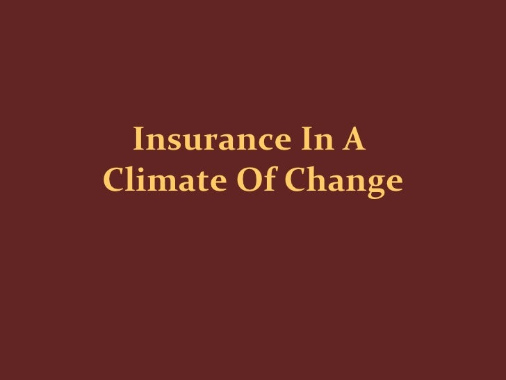 Insurance In A  Climate Of Change