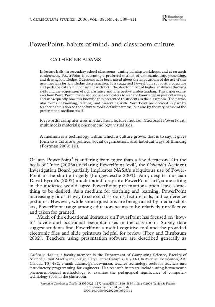 J . CURRICULUM STUDIES ,                               2006, VOL . 38, NO . 4, 389–411     PowerPoint, habits of mind, and...