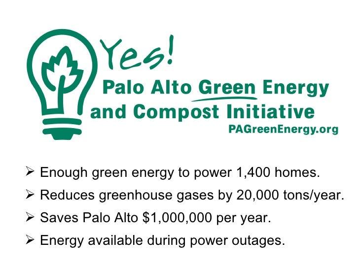 <ul><li>Enough green energy to power 1,400 homes. </li></ul><ul><li>Reduces greenhouse gases by 20,000 tons/year. </li></u...