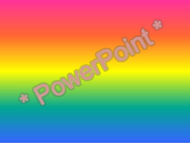 ¿ Que es PowerPoint ? Es un programa diseñado para hacer presentaciones con texto esquematizado, fácil de entender, animac...
