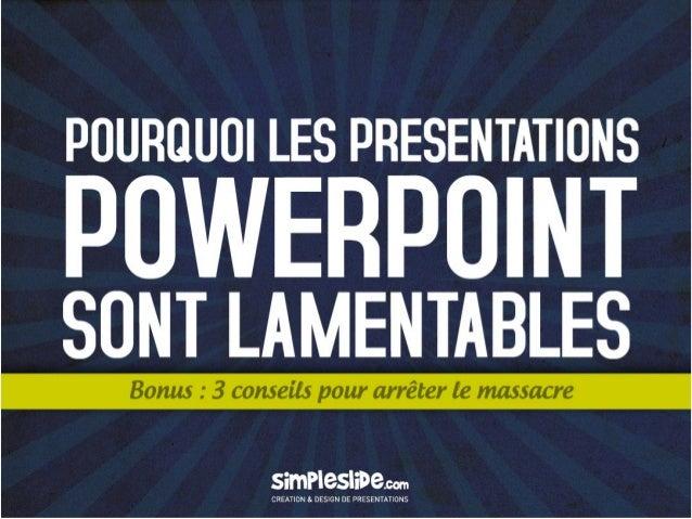 Pourquoi les PowerPoint sont lamentables