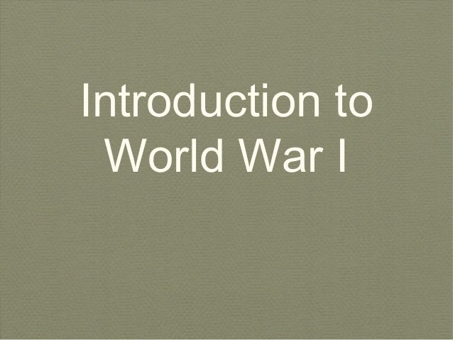 An introduction to world war i