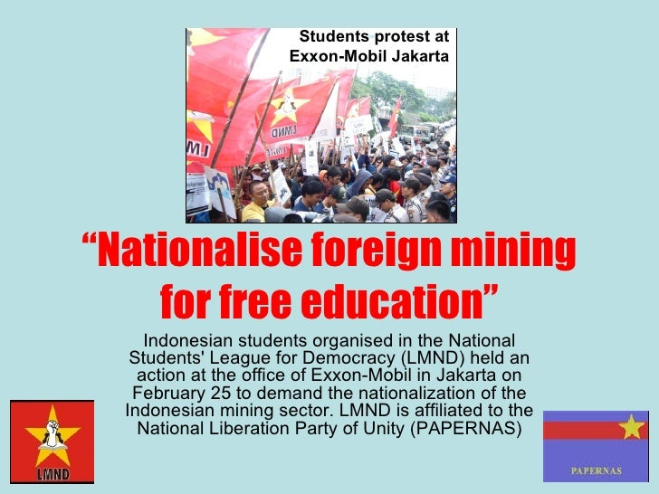 """"""" Nationalise foreign mining for free education"""" Indonesian students organised in the National Students' League for Democr..."""