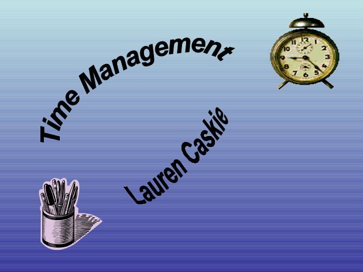 Time Management Lauren Caskie