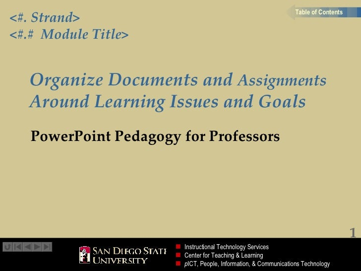 Organize Documents and  Assignments  Around Learning Issues and Goals PowerPoint Pedagogy for Professors