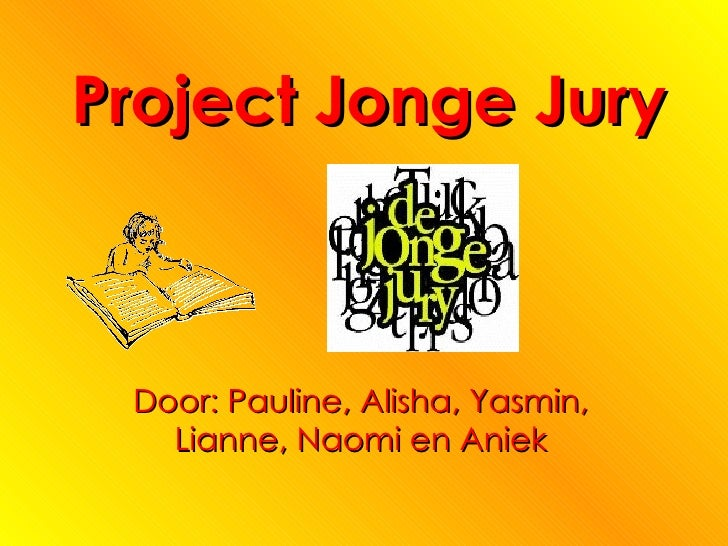 Project Jonge Jury Door: Pauline, Alisha, Yasmin, Lianne, Naomi en Aniek