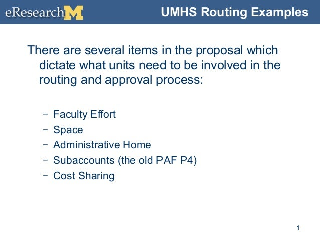 UMHS Routing Examples There are several items in the proposal which dictate what units need to be involved in the routing ...