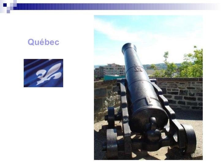 <ul><li>Québec </li></ul>