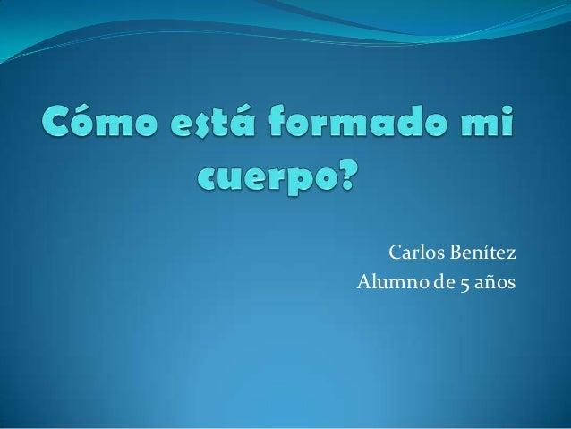 Carlos BenítezAlumno de 5 años