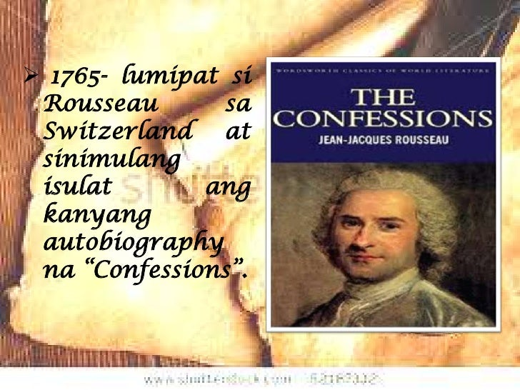 rousseau confessions essay Free jean rousseau papers, essays, and research papers.
