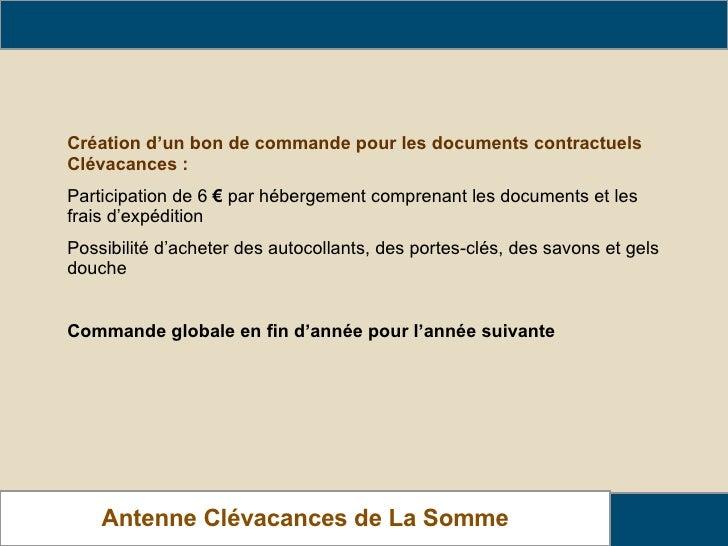 Barème de Cotisation Création d'un bon de commande pour les documents contractuels Clévacances : Participation de 6  €  pa...