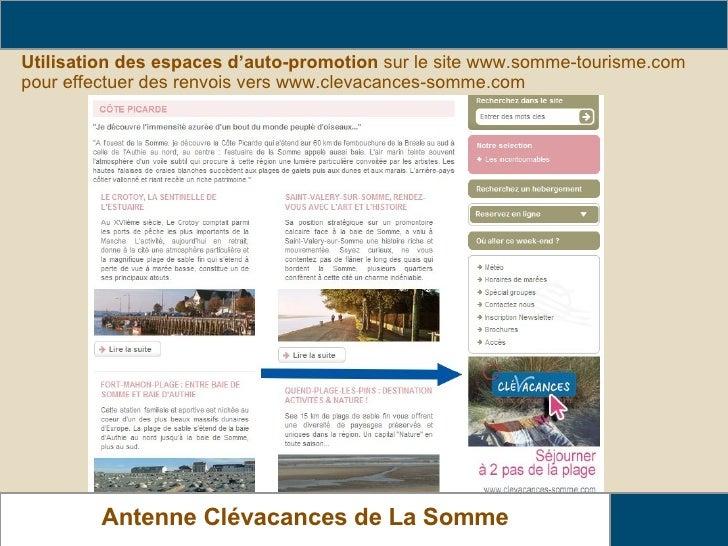 Utilisation des espaces d'auto-promotion  sur le site   www.somme-tourisme.com pour effectuer des renvois vers www.clevaca...