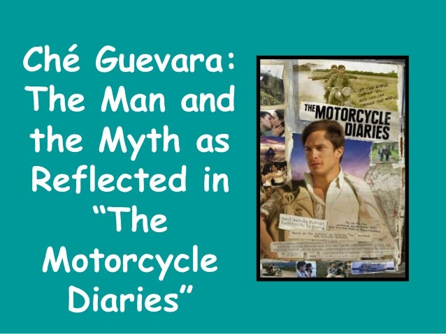 power point sample apa ch guevara the man and the myth as reflected in the motorcycle diaries