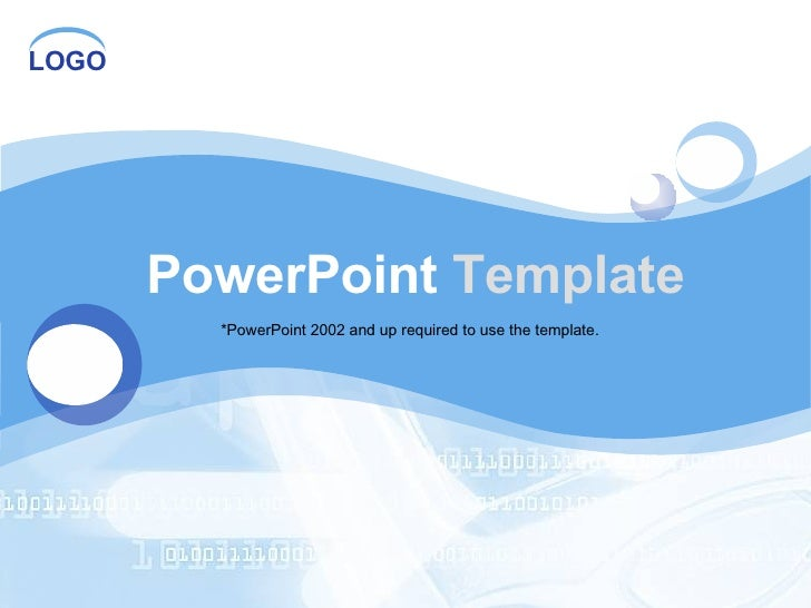 PowerPoint  Template *PowerPoint 2002 and up required to use the template.