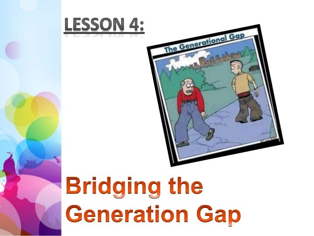 bridging the generation gap Core values bridging the generation gap in the workplace posted on november 10, 2014 by ceil wloczewski follow print pdf this is the last in a series of four.