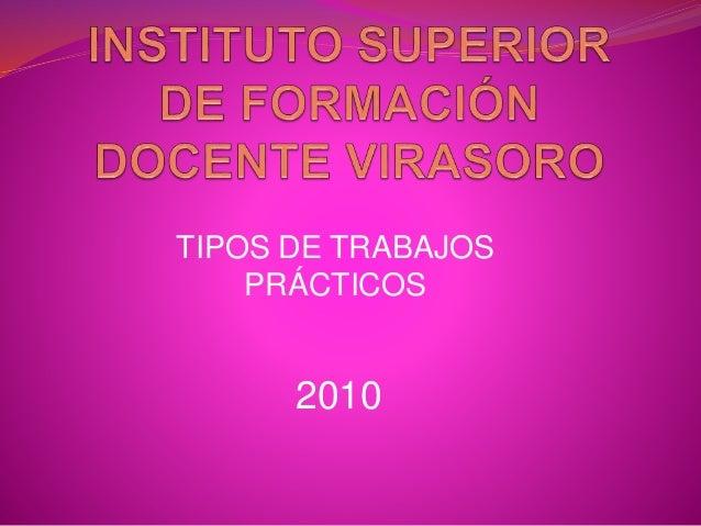 2010 TIPOS DE TRABAJOS PRÁCTICOS