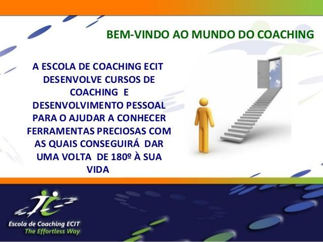 Iniciação ao Coaching Slide 3