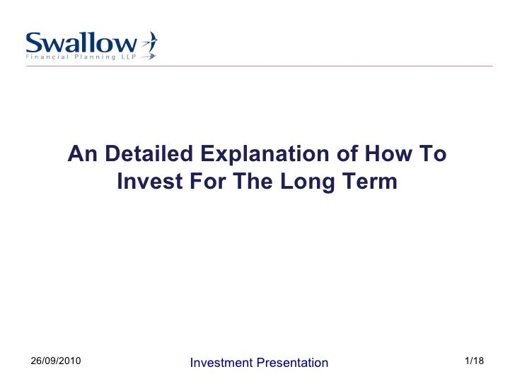 An Detailed Explanation of How To Invest For The Long Term