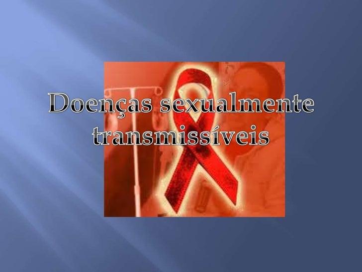 O que são doenças sexualmente transmissíveis? – página 3Hepatite B – página 4                              Este é o nosso ...