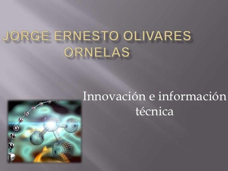 Innovación e información         técnica