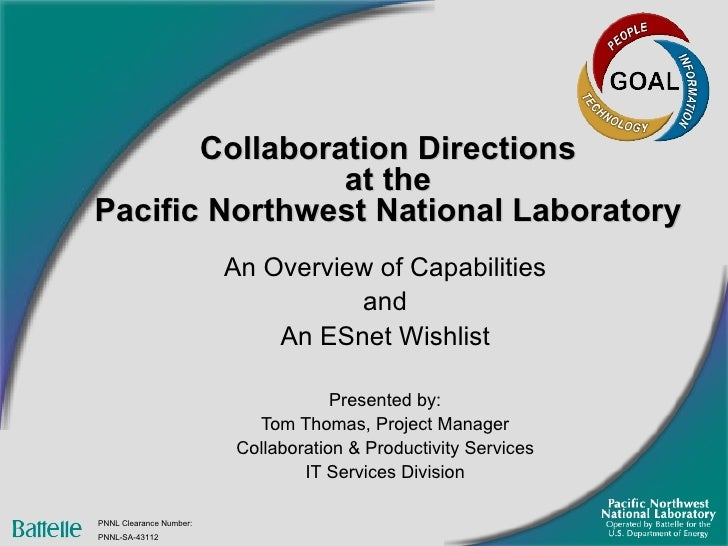 Collaboration Directions  at the  Pacific Northwest National Laboratory An Overview of Capabilities and An ESnet Wishlist ...