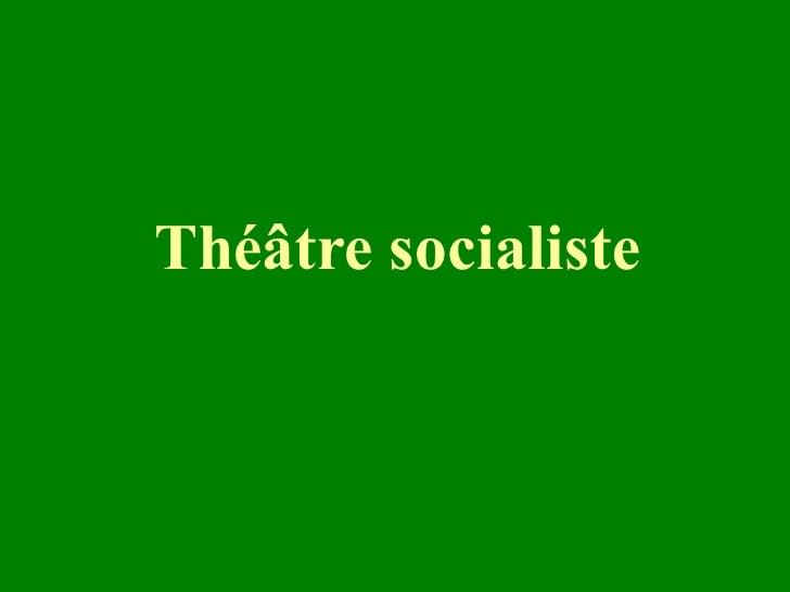 Théâtre socialiste
