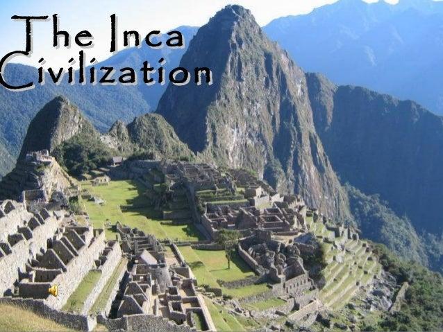 The IncaCivilization