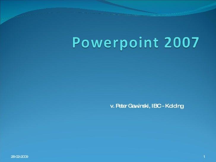 v. Peter Gawinski, IBC - Kolding 28-02-2009
