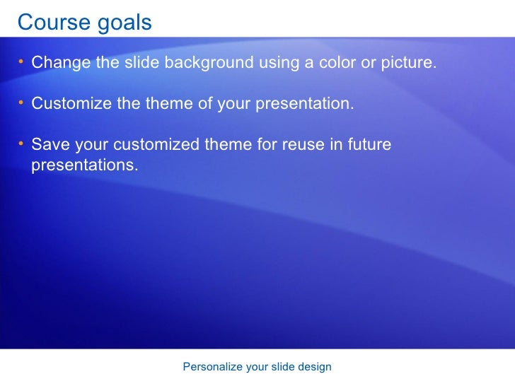 power point 2007 personalize your slide design