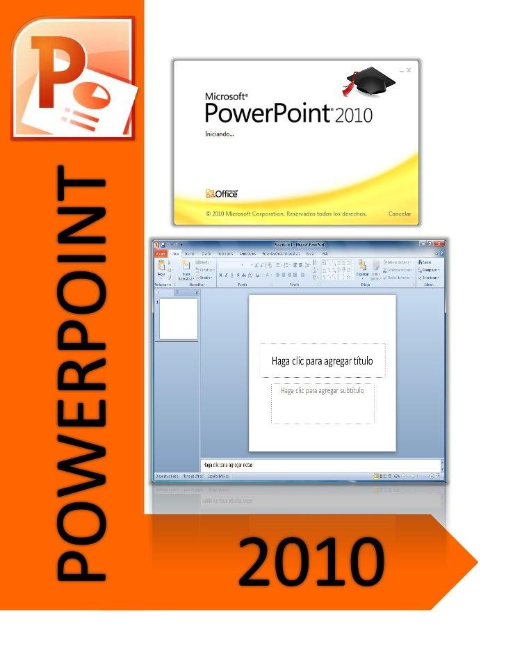 POWERPOINT 2010            UNIDAD 1              Ambiente de PowerPoint 2010Objetivo General: El alumno conocerá el ambien...