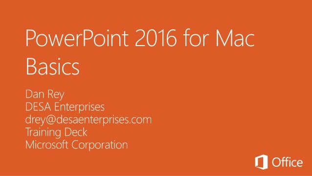 PowerPoint 2016 for Mac Basics
