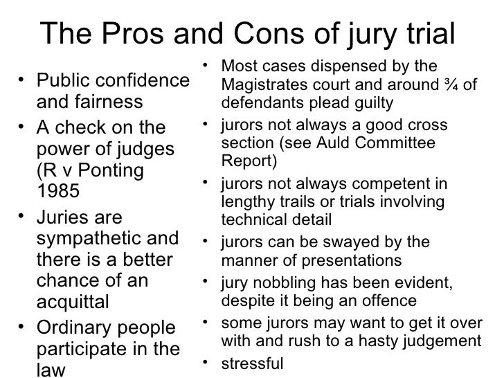 the main advantages of a jury system The adversary system: the adversary system is the method of trial used within australia's legal system under this system, two sides (opposing parties or adversaries .