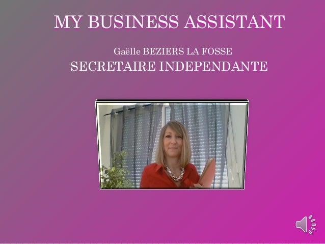 MY BUSINESS ASSISTANT Gaëlle BEZIERS LA FOSSE SECRETAIRE INDEPENDANTE