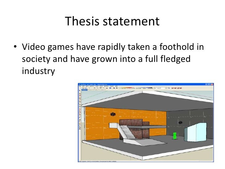 thesis statement on video games and violence Argumentative outline: video game violence thesis: violent video games have been seen as the cause for aggressive and negative behavior in young children.