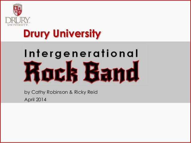 Drury University by Cathy Robinson & Ricky Reid April 2014