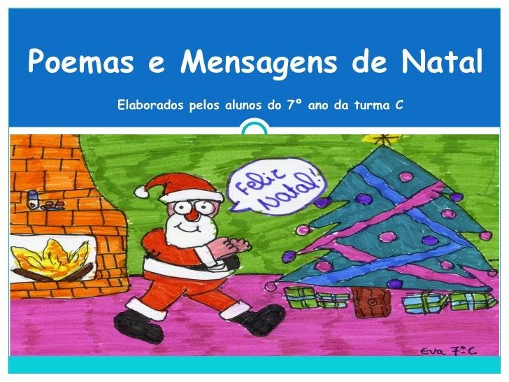 Poemas e Mensagens de Natal Elaborados pelos alunos do 7º ano da turma C