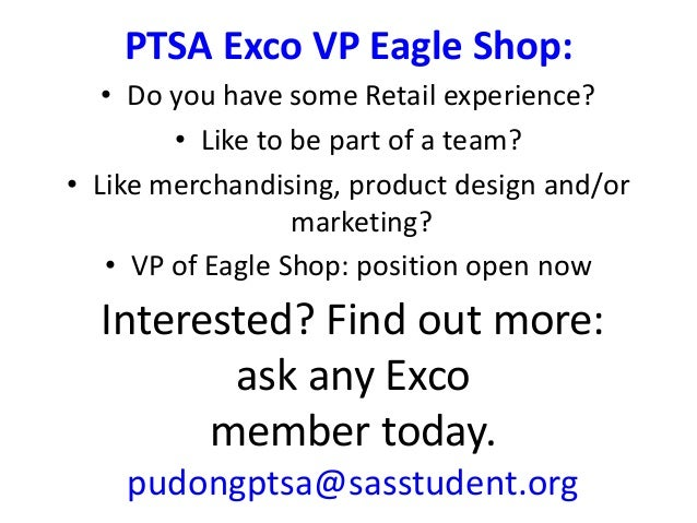 PTSA Exco VP Eagle Shop: Interested? Find out more: ask any Exco member today. pudongptsa@sasstudent.org • Do you have som...