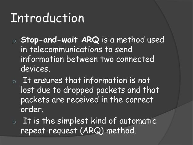 Stop-and-Wait ARQ Protocol Slide 2