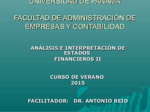 UNIVERSIDAD DE PANAMÁUNIVERSIDAD DE PANAMÁ FACULTAD DE ADMINISTRACIÓN DEFACULTAD DE ADMINISTRACIÓN DE EMPRESAS Y CONTABILI...