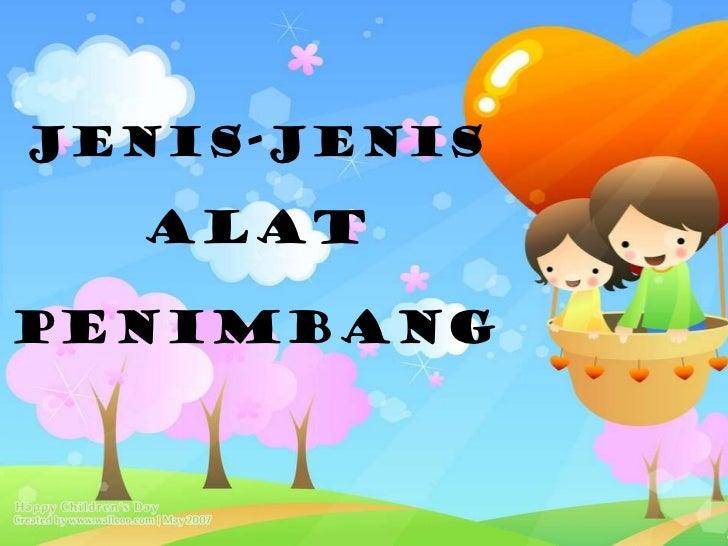 JENIS-JENIS   ALAT   PENIMBANG
