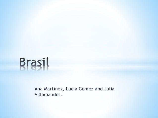 Ana Martínez, Lucía Gómez and Julia  Villamandos.