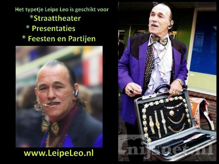 Powerpoint Leipe Leo Entertainment 2012 Typetjes Theater Straattheater Bruiloft Beurs  Slide 3