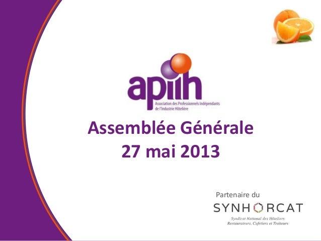 Assemblée Générale27 mai 2013Partenaire du